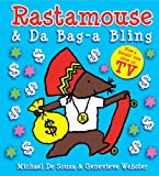Rastamouse & Da Bag a Bling