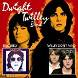 Sincerely/Twilley Don't Mind (2 albums sur 1 seul CD)