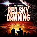 Red Sky Dawning: The Mako Saga, Book 2 (       UNABRIDGED) by Ian J. Malone Narrated by Andrew B. Wehrlen