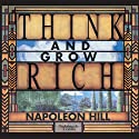 Think and Grow Rich (       UNABRIDGED) by Napoleon Hill Narrated by Napoleon Hill