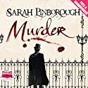 Murder (       UNABRIDGED) by Sarah Pinborough Narrated by Steven Crossley