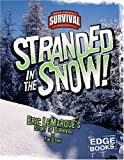Stranded in the Snow!: Eric LeMarque
