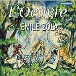 L'Œuvre | Émile Zola