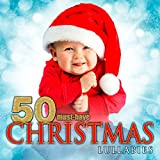 50 Must-Have Christmas Lullabies Album Cover