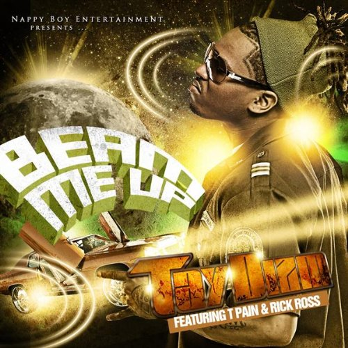 Beam Me Up (Feat. T-Pain & Rick Ross) [Street Version] [Explicit]