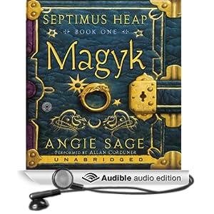 Magyk: Septimus Heap, Book One (Unabridged)