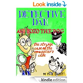 THE STRANGE CASE OF THE SMUGGLIERS' COVE: A Dingle-cum-Dozy's Top Amateur Crime Fighting Duo Investigation (DETECTIVE DAN AND BOZO THE DOG Book 2)