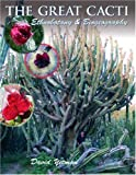 img - for The Great Cacti: Ethnobotany and Biogeography (Southwest Center Series) book / textbook / text book