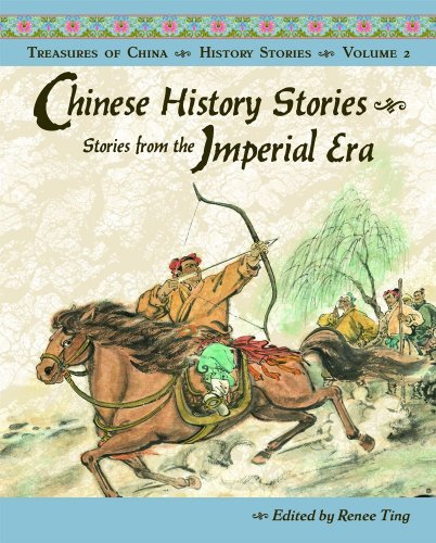 Chinese History Stories: Stories from the Imperial Era: 2 (Treasures of China)