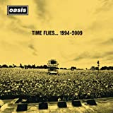 Time Flies...1994-2009par Oasis
