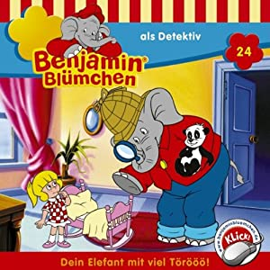 Benjamin als Detektiv (Benjamin Blümchen 24) Hörspiel