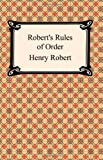 Robert's Rules of Order (1420922521) by Henry Robert