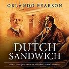 A Dutch Sandwich: The Redacted Sherlock Holmes Hörbuch von Orlando Pearson Gesprochen von: Steve White