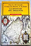 img - for La aventura del Amazonas/The adventures of the Amazon (Cronicas De America) (Spanish Edition) book / textbook / text book