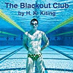 The Blackout Club: Adventures in Erotic Gay Breath Control, Book 5 | H. K. Kiting
