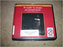 El Cazador De Tatuajes [Sound Recording]: Juvenal Acosta, Walter