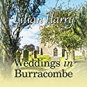 Weddings in Burracombe Audiobook by Lilian Harry Narrated by Anne Dover