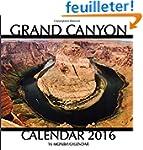 Grand Canyon Calendar 2016: 16 Month...
