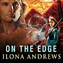 On the Edge: The Edge, Book 1 Audiobook by Ilona Andrews Narrated by Renée Raudman