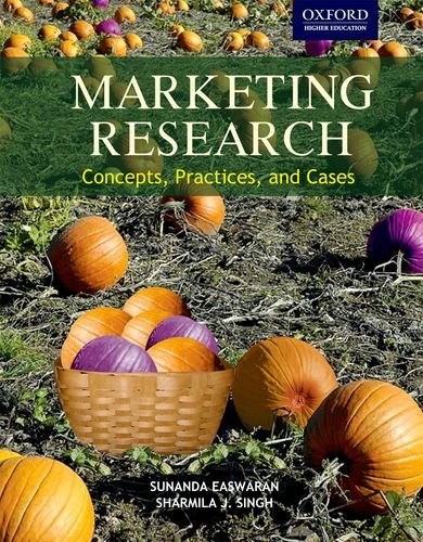 Marketing Research: Concepts, practices, and cases (Oxford Higher Education)