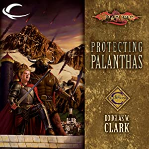 Protecting Palanthas: Dragonlance: Champions, Book 4 | [Douglas W. Clark]