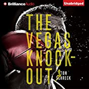 The Vegas Knockout | Tom Schreck
