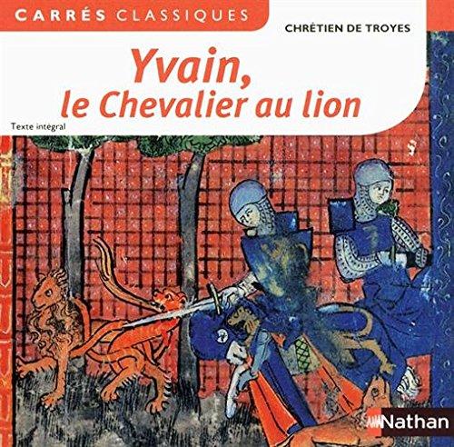 yvain-le-chevalier-au-lion-1176-1181-carres-classiques