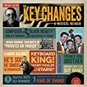 Key Changes: A Musical Memoir Audiobook by Denis King Narrated by Denis King