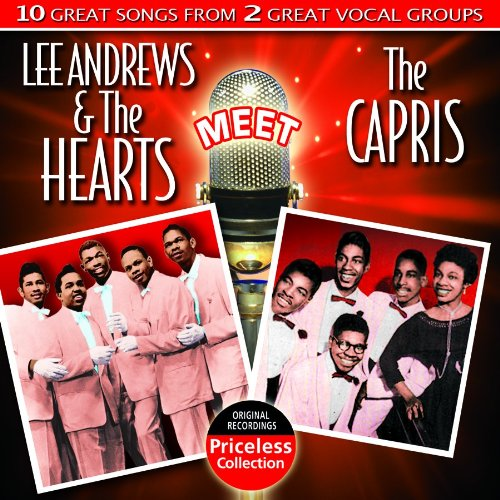 Lee Andrews & the Hearts - Lee Andrews And The Hearts Meet The Capris - Zortam Music
