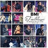 BMI Trailblazers of Gospel Music Live 2013