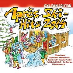 Apr�s Ski-Hits 2014 (XXL Fan Edition) [Explicit]