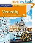 POLYGLOTT zu Fu� entdecken Venedig