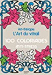 L'art du vitrail: Art-th�rapie