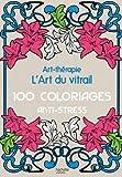L'art du vitrail: Art-th�rapie