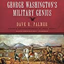 George Washington's Military Genius Audiobook by Dave R. Palmer Narrated by Robertson Dean