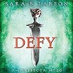 Defy | Sara B. Larson