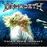 That One Night: Live In Buenos Aires ~ Megadeth