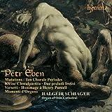 Petr Eben : uvres pour orgue (Intégrale, volume 3)