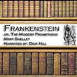 Frankenstein: The Modern Prometheus | Mary Wollstonecraft Shelley