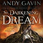 The Darkening Dream | Andy Gavin