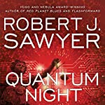 Quantum Night | Robert. J. Sawyer