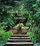 Private Gardens of Georgia