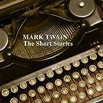 Mark Twain: The Short Stories | Mark Twain