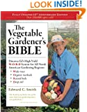 The Vegetable Gardener's Bible