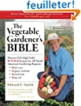 The Vegetable Gardener's Bible: 10th...