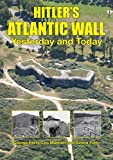 img - for Hitler's Atlantic Wall: Yesterday and Today book / textbook / text book