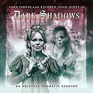 Dark Shadows - Final Judgement Audiobook