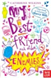 My Best Friend and Other Enemies (My Best Friend 1)