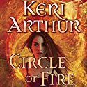 Circle of Fire: Damask Circle, Book 1 (       UNABRIDGED) by Keri Arthur Narrated by Emily Zeller