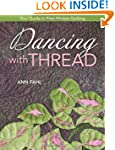 Dancing with Thread: Your Guide to Fr...